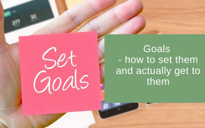 Goals – how to set them and actually get to them